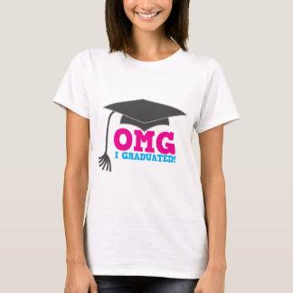 OMG I GRADUATED! great graduation gift T-Shirt