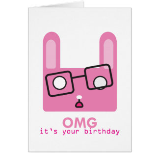 OMG it's your birthday Card