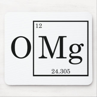 OMG - Magnesium - Mg - periodic table Mouse Mat