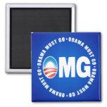 OMG Obama Must Go - Anti Obama 2012 Magnet