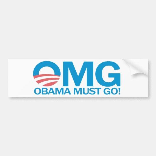 OMG Obama Must Go! Bumper Sticker