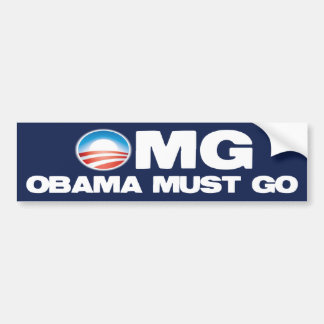 OMG - Obama Must Go Bumper Sticker