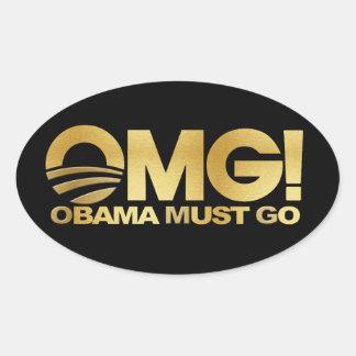 OMG! Obama Must Go (gold) Oval Sticker