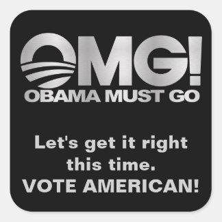 OMG! Obama Must Go - Silver / Black Square Sticker