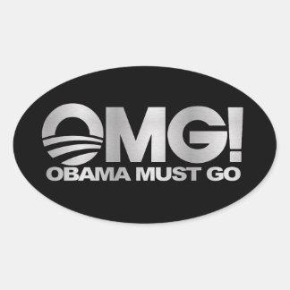 OMG! Obama Must Go (silver) Oval Sticker