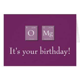 OMG Oh My God Periodic Elements Birthday Card