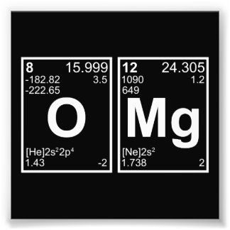 OMG Oh My God Periodic Table Elements Photo Print