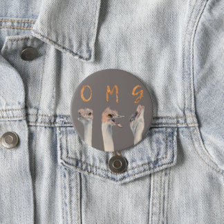 OMG Ostriches 7.5 Cm Round Badge