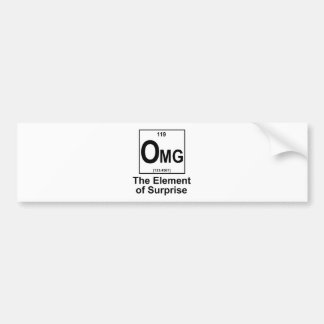 OMG The Element os Surprise Bumper Sticker