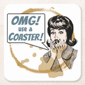 OMG! Use a Coaster! Funny Retro Coffee Ring Square Paper Coaster
