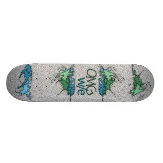OMG! w/e Skate Board