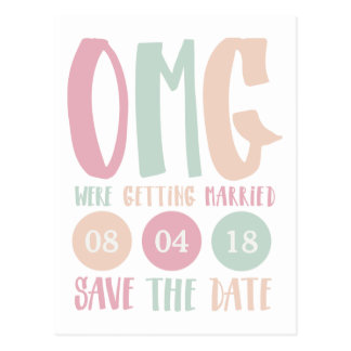 OMG Were Getting Married Save the Date Postcard