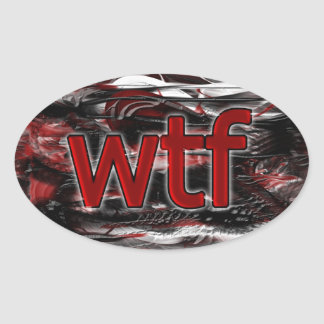 OMG! wtf Oval Sticker
