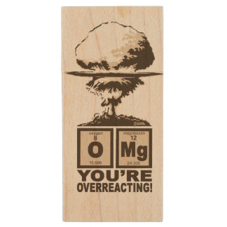 OMG! You are overreacting! Wood USB 2.0 Flash Drive