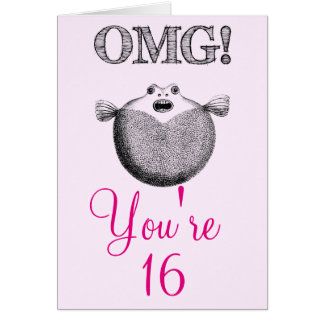 OMG You're 16. Sweet 16 birthday Card