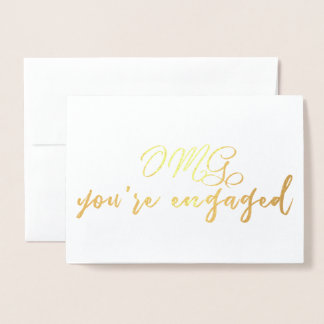 OMG You're Engaged Funny Engagement Congrats Foil Card