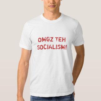 OMGZ TEH SOCIALISM! TSHIRT