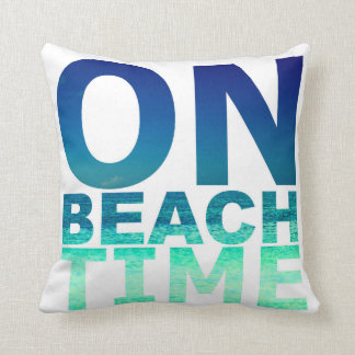 On Beach Time Blue & Turquoise Typography Pillow