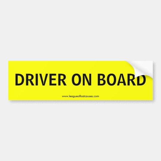 """""""On Board: Driver"""" bumper sticker"""