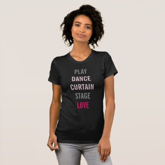 On Broadway I Love Theater Actor Party Tee Shirt