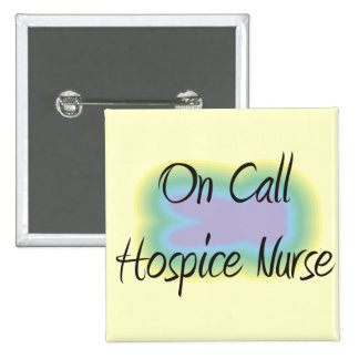 On Call Hospice Nurse Gifts 15 Cm Square Badge