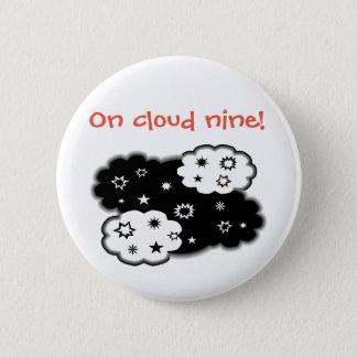 On cloud nine! 6 cm round badge