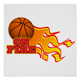 on fire basketball poster