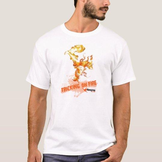 ON FIRE TRICKING T-Shirt