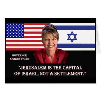 ON JERUSALEM - Sarah Palin Quote Greeting Card