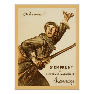 On Les Aura! ~ French World War 1 Poster