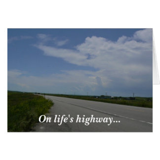 On Life's Highway... Card