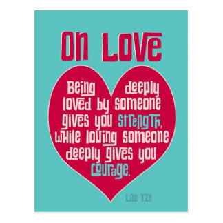 On Love. Quote by Lao Tzu Postcard