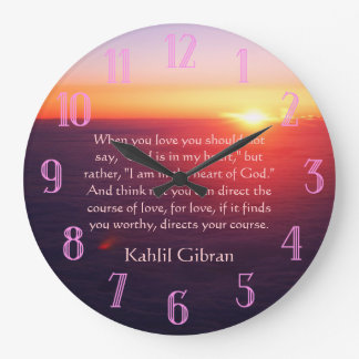 On Love - The Prophet by Kahlil Gibran Large Clock