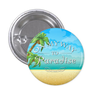 On My Way to Paradise Tropical Beach 3 Cm Round Badge
