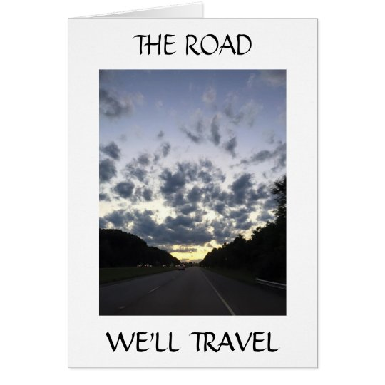 ON OUR WEDDING DAY-THE ROAD WE'LL TRAVEL CARD
