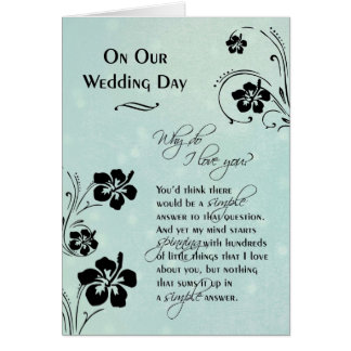 On Our Wedding Day ~ Why do I love you Card