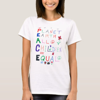 On Planet Earth All Children Are Equal T-Shirt