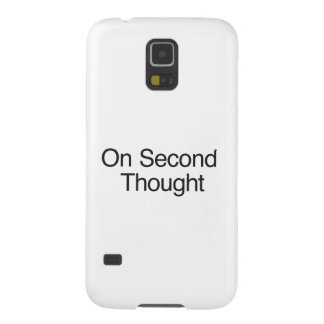 On Second Thought ai Galaxy S5 Case