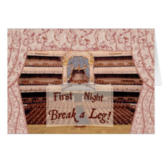 On Stage First Night Break a Leg Card