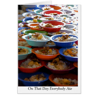 """""""On That Day Everybody Ate"""" Card"""