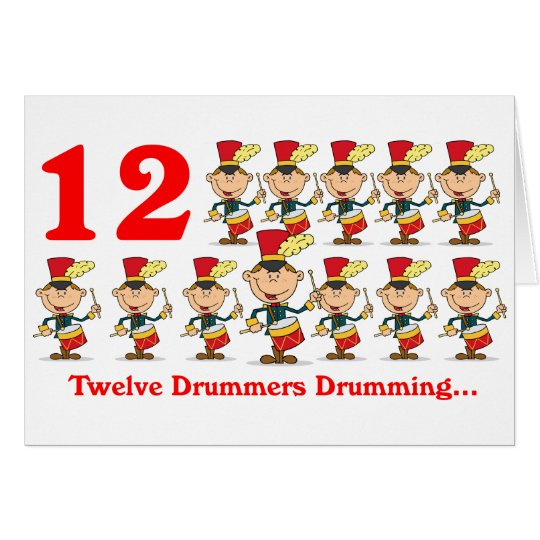 On the 12th Day of Christmas twelve Drummers