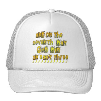 On the 7th Day God Did an Easy Three Running Humor Trucker Hat