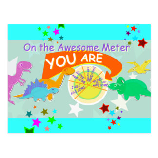 On the Awesome Meter You Are Cute Dinosaurs Postcard