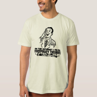 On the Internet I solve 'Conspiracy Theories' T-Shirt
