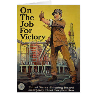 On The Job For Victory Greeting Card