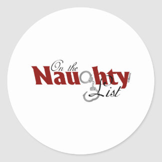 On the Naughty List Classic Round Sticker