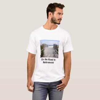 On the Retirement Road Along a Sandy Ocean Beach T-Shirt