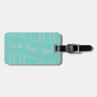 On the Road Again Luggage Tag