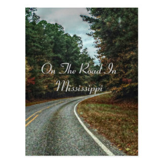 On The Road In Mississippi Postcard