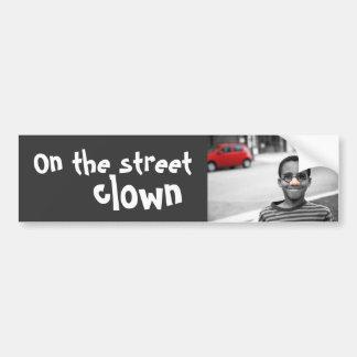 on the street clown bumper sticker